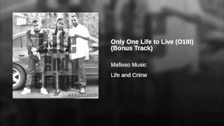 Only One Life to Live (O1ltl) (Bonus Track)