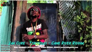 Jah Cure - Struggles [Cane River Riddim] Dj Frass Records