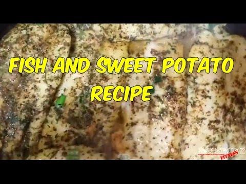 FISH & SWEET POTATO RECIPE