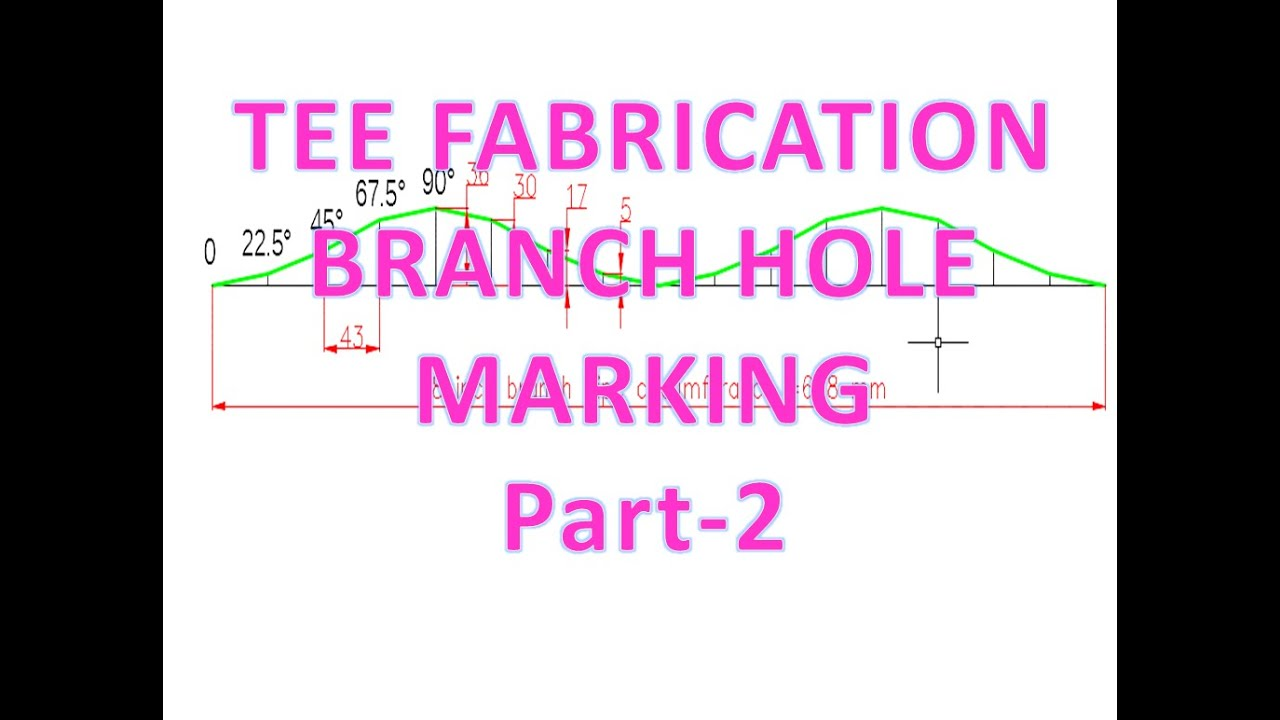 Pipingtee fabricationsaddle depthbranch hole marking pipingtee fabricationsaddle depthbranch hole marking templatepart 2 technical piping pronofoot35fo Choice Image
