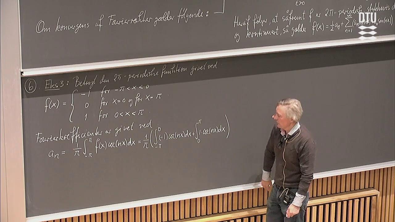 Lek. 9 | Fourierrækker For Stykkevis Differentiable Periodiske Funktioner (Part 2/2)