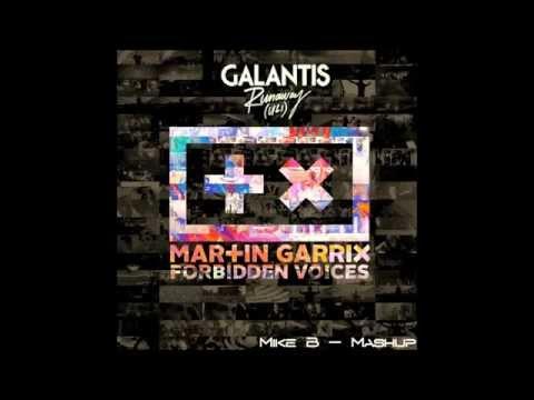 Martin Garrix vs Galantis - Forbidden Voices vs Runaway (Mike B Mashup)