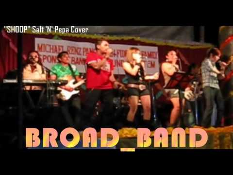 Shoop Salt N Pepa Cover By Broadband