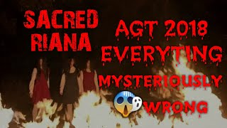 Sacred riana cause AGT 2018 went wrong