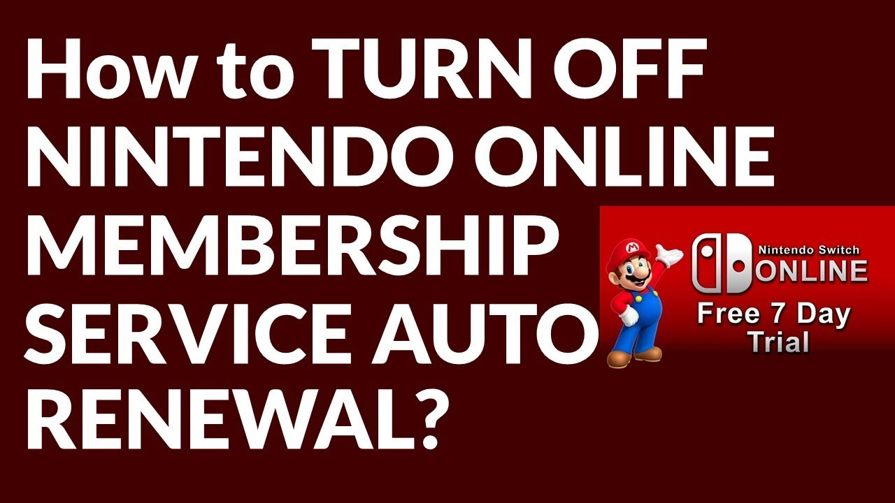 How to TURN OFF NINTENDO ONLINE MEMBERSHIP SERVICE AUTO RENEWAL?
