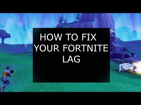 HOW TO FiX FORTNITE LAG/LAG SPIKES