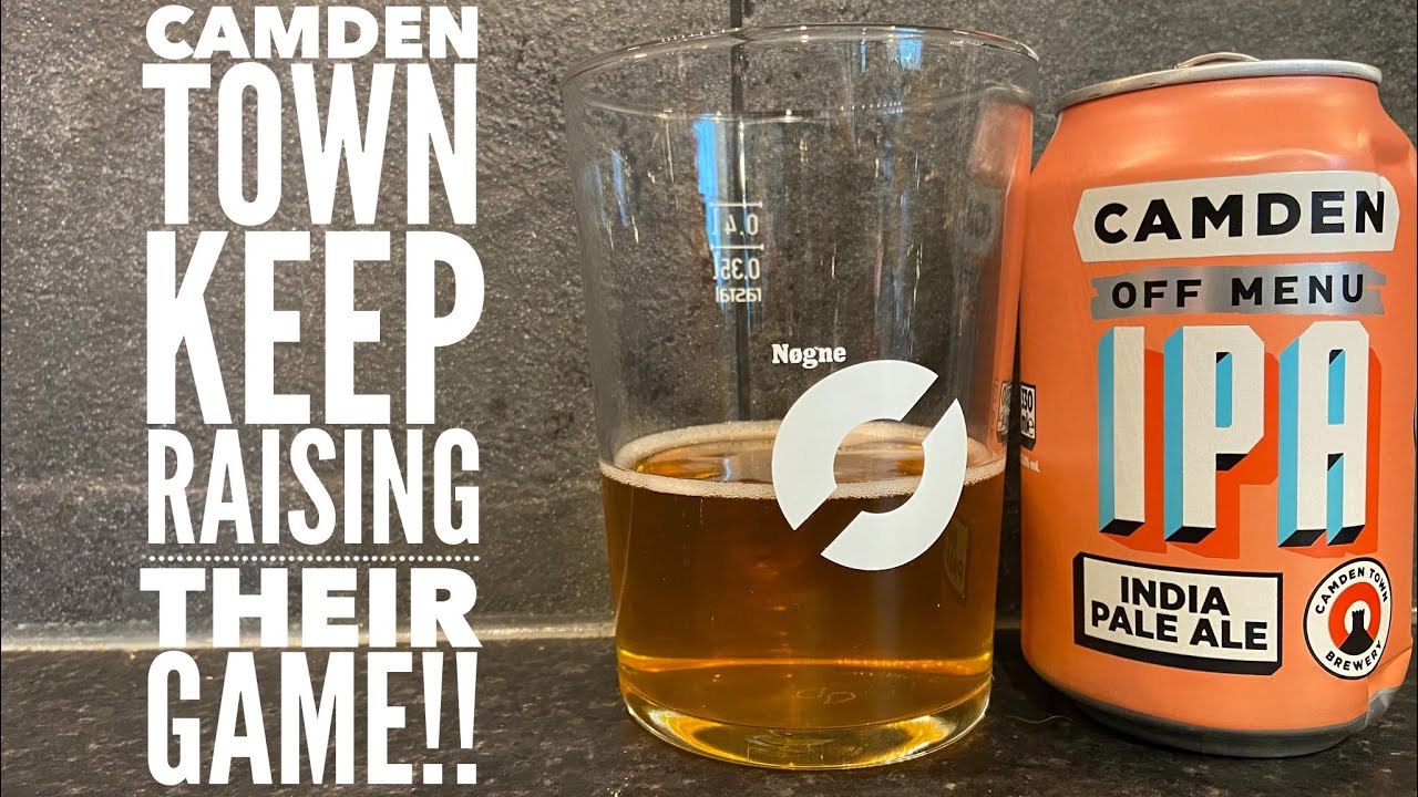 Camden Off Menu IPA By Camden Town Brewery | British Craft Beer Review