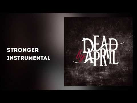 Dead By April - Stronger (Official Instrumental)