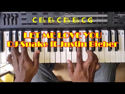 Let Me Love You Easy Piano Tutorial - DJ Snake Ft Justin Bieber