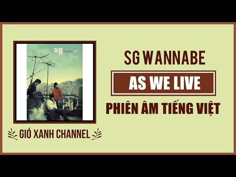 [Phiên âm tiếng Việt] As we live (Saldaga) – SG Wannabe (Sad love story OST)