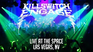 Killswitch Engage - Live at The Space - Las Vegas, NV