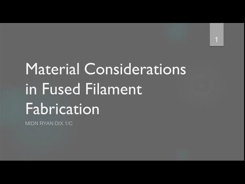 Material Considerations in Fused Filament Fabrication