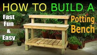 How To Build A Potting Bench / Work Bench