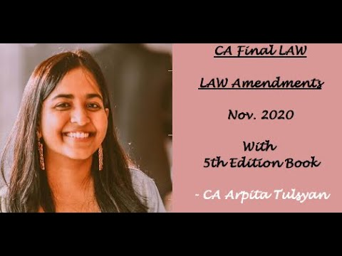 CA Final Law Amendments - Nov 2020 by CA Arpita Tulsyan (for 5th Edition Book)