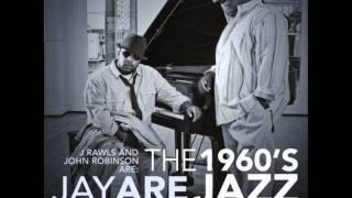 J Rawls & John Robinson (Jay Are) - Know U feat. Invizible Handz