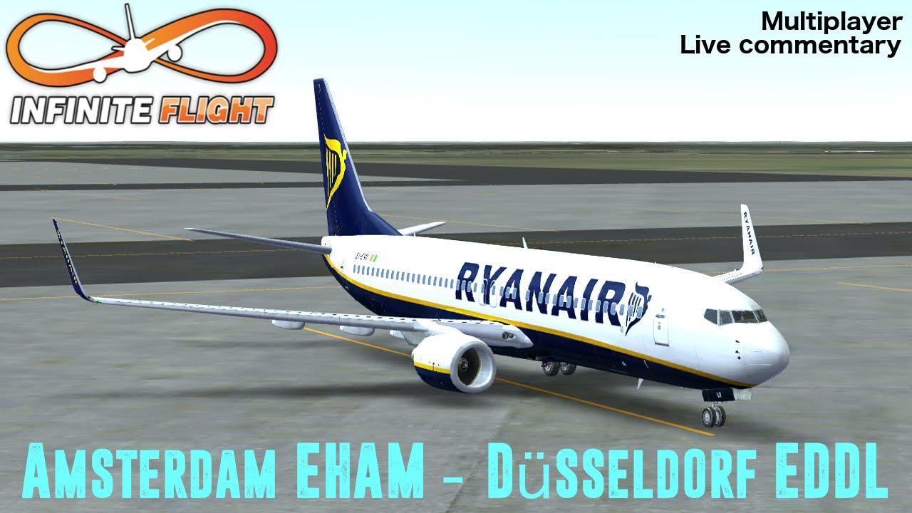 [Infinite Flight] 737-800   RyanAir   Amsterdam EHAM to EDDL   Multiplayer   Live commentary ...