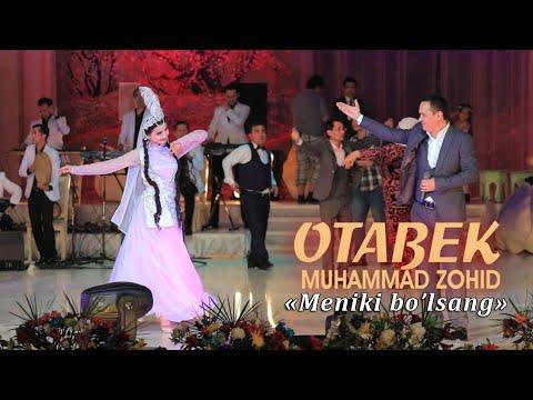 Otabek Muhammadzohid - Meniki bo'lsang