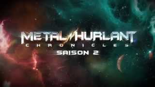 METAL HURLANT CHRONICLES - saison 2 VOST