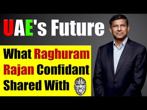uae's-analysis:-business,-property-investments-&-job-market---a-talk-with-raghuram-rajan's-confidant