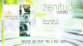 Natobi, Wa Kan - Sourcefel 5 - ZenitudeExperience