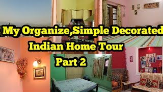 Home Tour Part 2,Indian Home Tour,Simple Elegant and Organize Decor,anvesha,s creativity