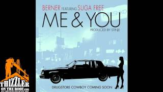Berner ft. Suga Free - Me & You (Prod. Stinje) [Thizzler.com]