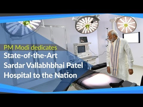 PM Modi dedicates State-of-the-Art Sardar Vallabhbhai Patel Hospital in Ahmedabad, Gujarat | PMO