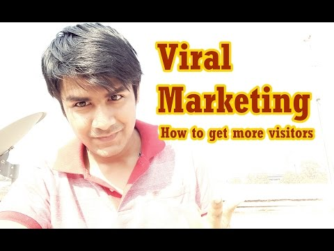 Viral Marketing | How to get more visitors on your website. (In Hindi)