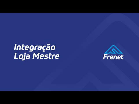FRENET - Integração Loja Mestre