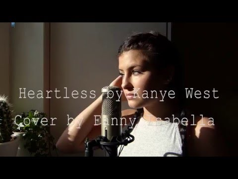 Heartless by Kanye West / Cover by Fanny Isabella