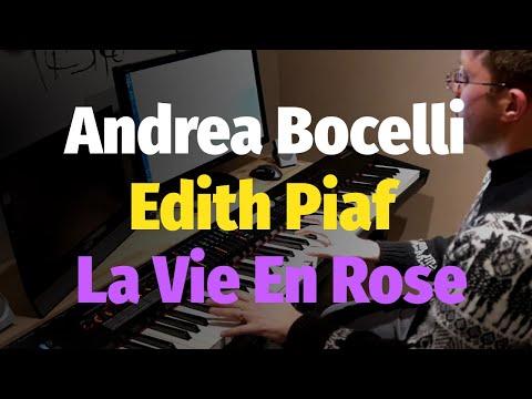 La Vie En Rose Andrea Bocelli feat Edith Piaf  Piano