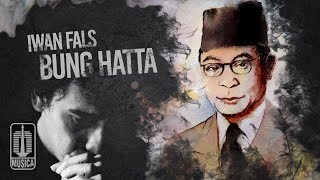 Download lagu Iwan Fals - Bung Hatta (Official Lyric Video)