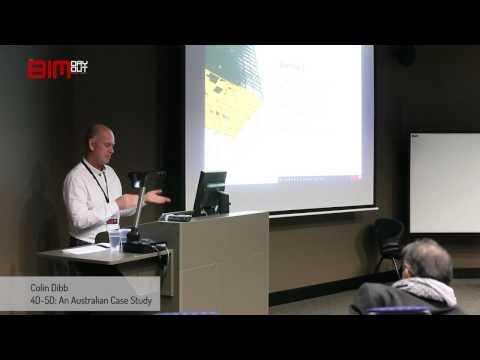 Colin Dibb, 4D-5D: An Australian Case Study (The BIM Day Out)