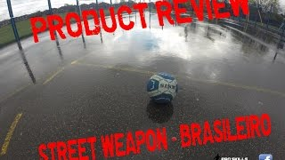 SISM STREET WEAPON BALL   PRODUCT REVIEW