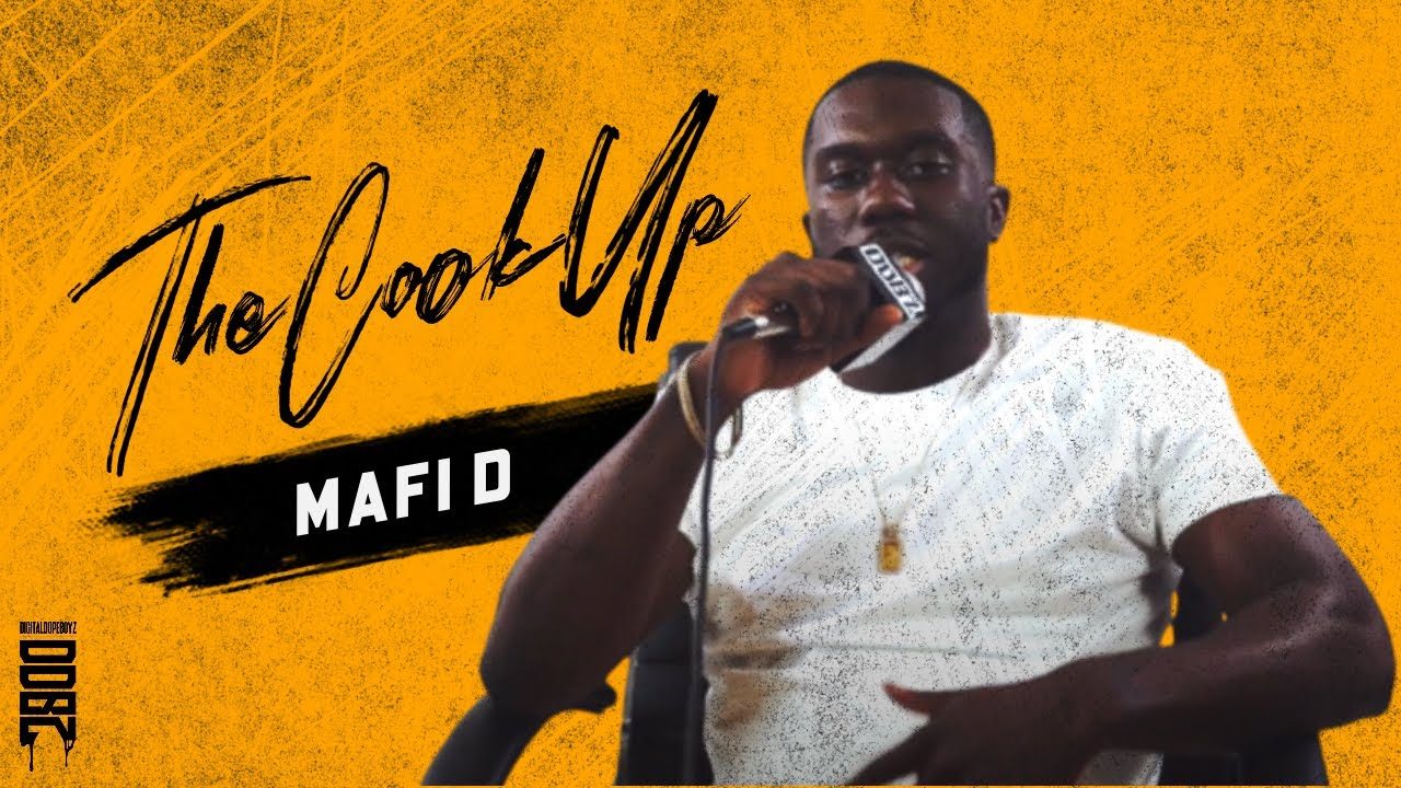 THE COOK UP | MAFI D | INTERVIEW