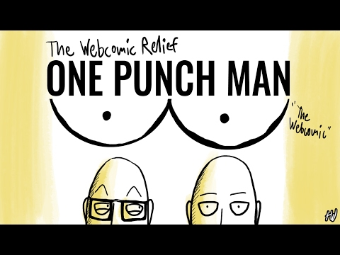 The Webcomic Relief - S4E18: One-Punch Man