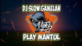 Download DJ SLOW - PL4Y - GLEERR | Vicks 87