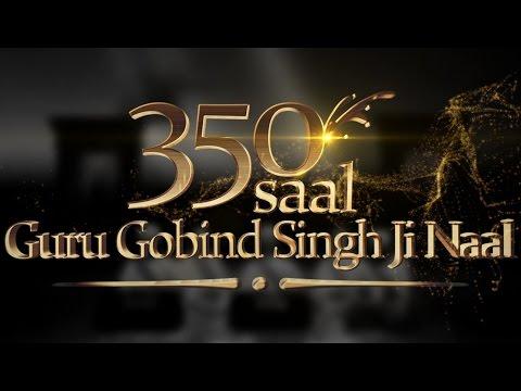 New Gurbani   350 Saal Guru Gobind Singh Ji Naal   Bhai Arvinder Singh Noor    Gurbani