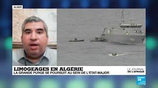 Algérie : la grande purge se poursuit au sein de l'armée