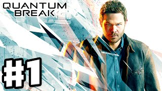 Quantum Break - Gameplay Walkthrough Act 1 Part 1 - Riverport University Experiment (Xbox One)