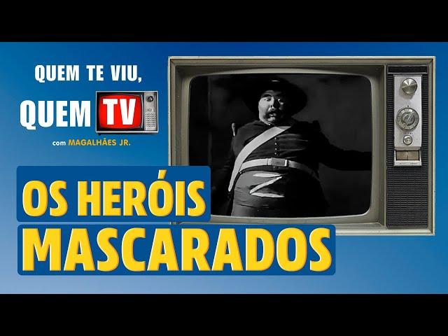 OS HERÓIS MASCARADOS - Quem Te Viu, Quem TV - Programa 27 - Olá, Curiosos! 2021