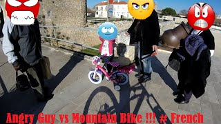 Angry Guy vs Mountain Bike !!! # French