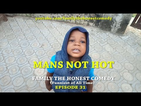BIG SHAQ, MANS NOT HOT  (Family The Honest Comedy) (Episode 31)