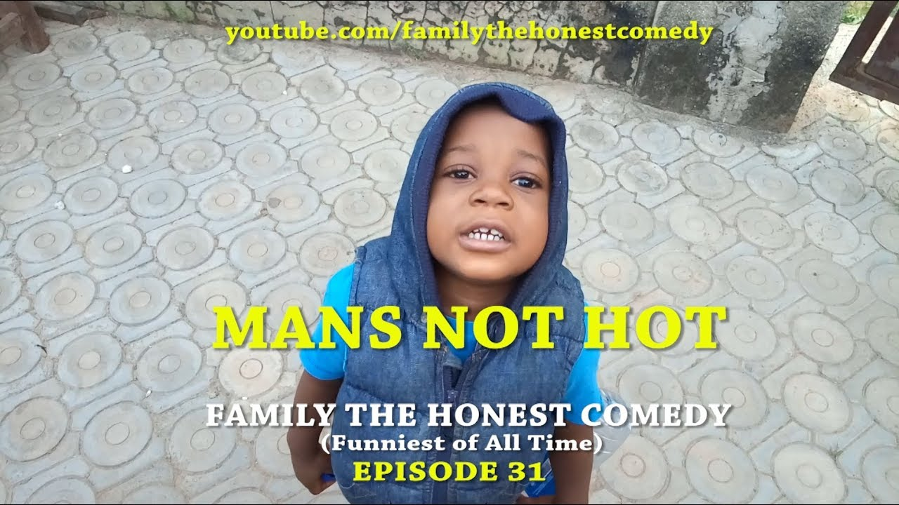 Download FUNNY VIDEO (MAN IS NOT HOT)  (Family The Honest Comedy) (Episode 31)