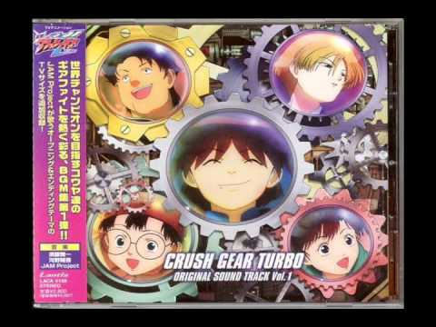 Crush Gear Turbo OST - Kakero Iiguru