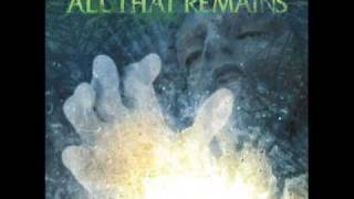 Watch All That Remains One Belief video