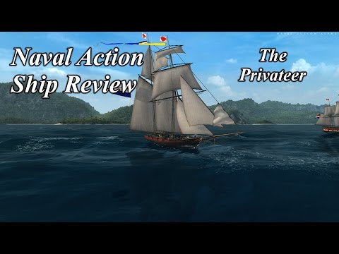 Naval Action Ship Review the Privateer