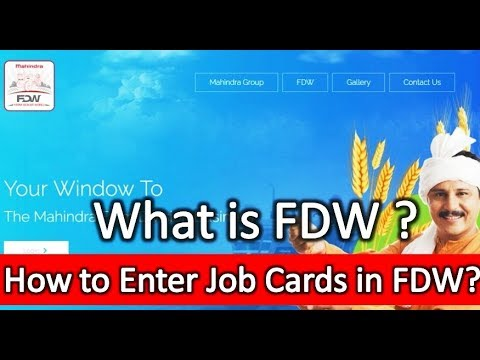 What is FDW - How to Enter Job Card in FDW - fdw.mahindra.com - Farm Dealer World