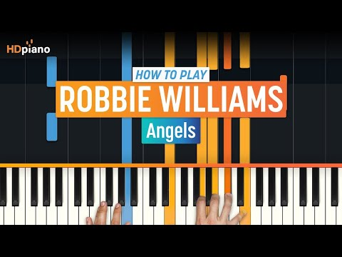 How To Play Angels  Robbie Williams  HDpiano Part 1 Piano Tutorial