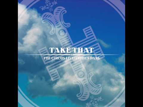 Take That - Said It All (Live Mp3) (The Circus Live ITunes Pass Pt4)
